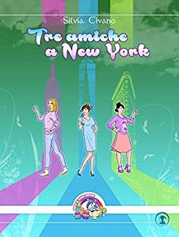 Tre amiche a New York Book Cover