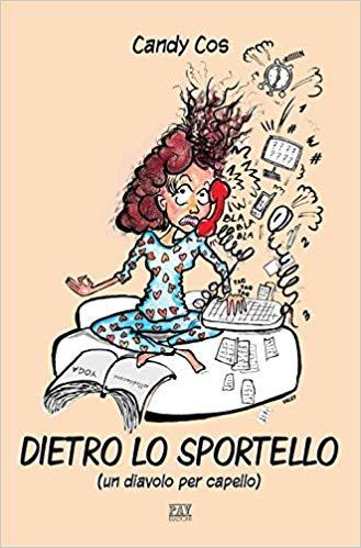 Dietro lo sportello (Un diavolo per capello) Book Cover