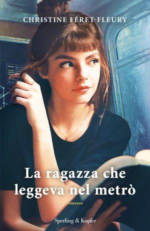 La ragazza che leggeva nel metro Book Cover
