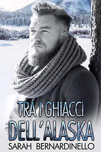 TRA I GHIACCI DELL' ALASKA Book Cover