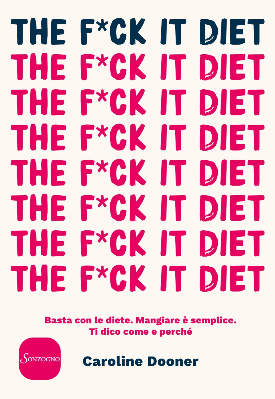 The F*ck It Diet Book Cover