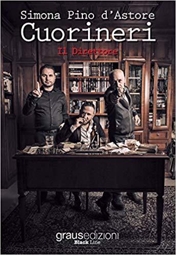 Cuorineri. Il direttore Book Cover