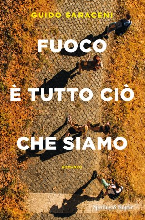 FUOCO E' TUTTO CIO' CHE SIAMO Book Cover