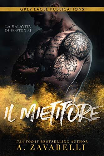 IL MIETITORE (La Malavita di Boston Vol. 2) Book Cover