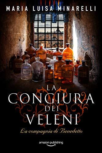 LA CONGIURA DEI VELENI (La compagnia di Benedetto Vol.1) Book Cover