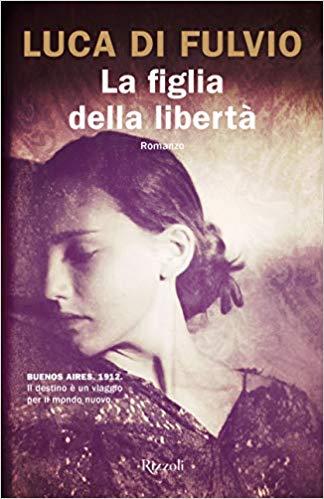 LA FIGLIA DELLA LIBERTA' Book Cover