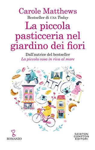 LA PICCOLA PASTICCERIA NEL GIARDINO DEI FIORI Book Cover