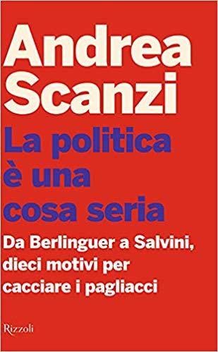 LA POLITICA E' UNA COSA SERIA Book Cover