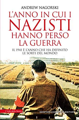 L'ANNO IN CUI I NAZISTI HANNO PERSO LA GUERRA Book Cover