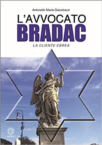 LA CLIENTE EBREA. L'AVVOCATO BRADAC Book Cover