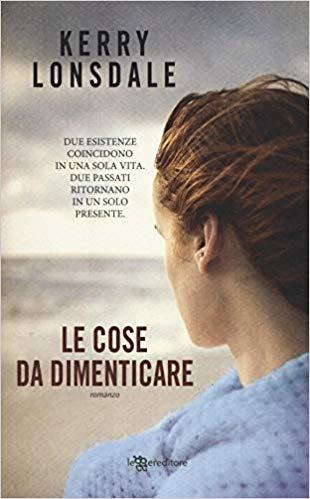 LE COSE DA DIMENTICARE Book Cover