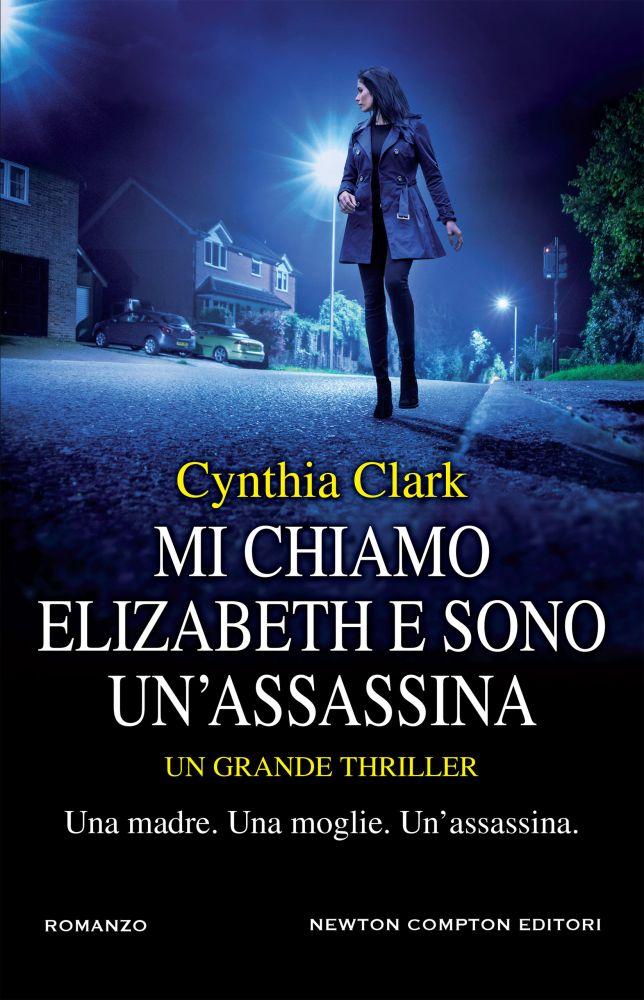 MI CHIAMO ELIZABETH E SONO UN'ASSASSINA Book Cover
