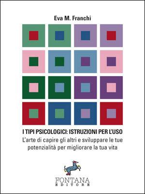 I tipi psicologici: istruzioni per l'uso Book Cover