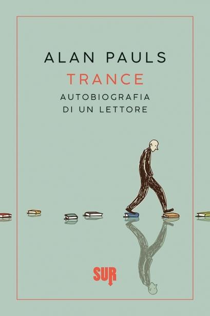TRANCE. AUTOBIOGRAFIA DI UN LETTORE Book Cover