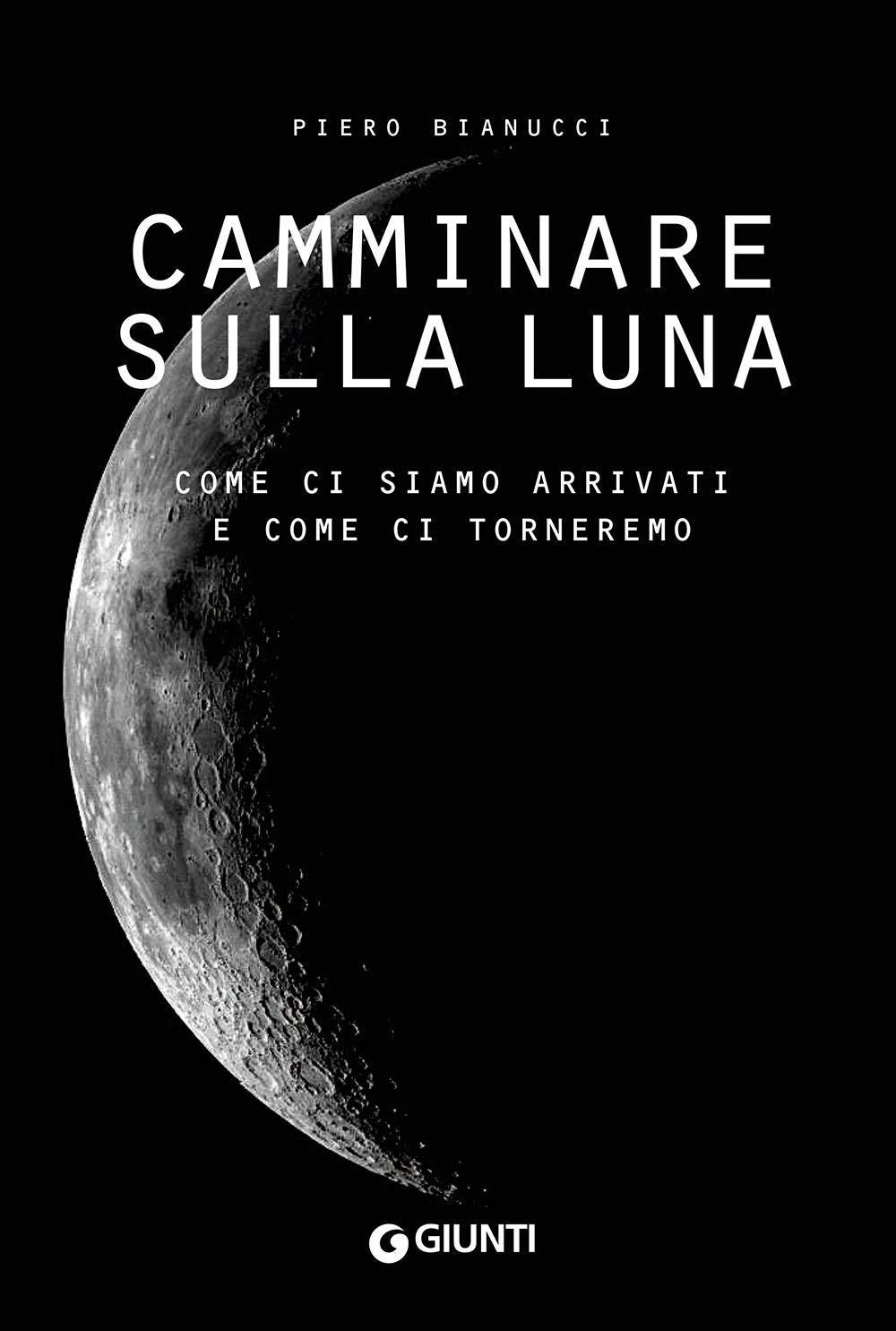 CAMMINARE SULLA LUNA Book Cover