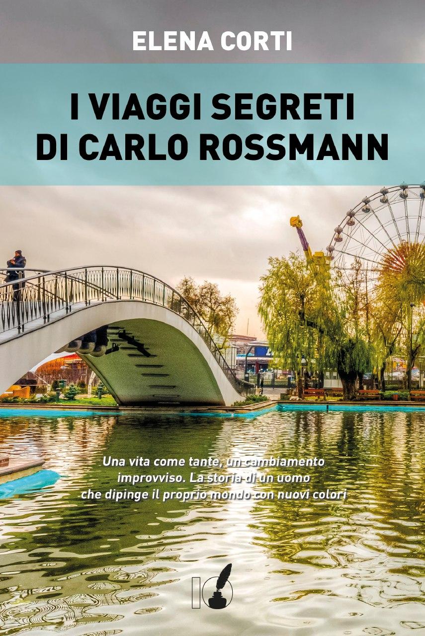 I VIAGGI SEGRETI DI CARLO ROSSMANN Book Cover