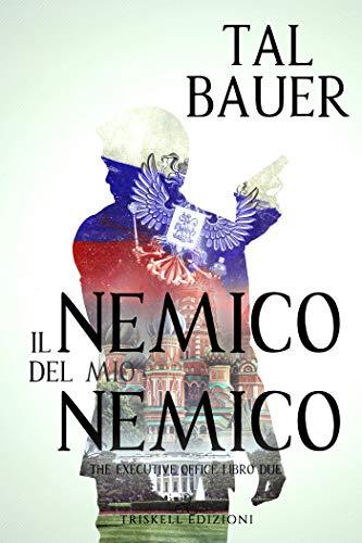 IL NEMICO DEL MIO NEMICO Book Cover