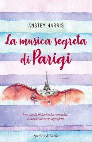 LA MUSICA SEGRETA DI PARIGI Book Cover