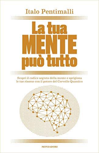 LA TUA MENTE PUO' TUTTO Book Cover