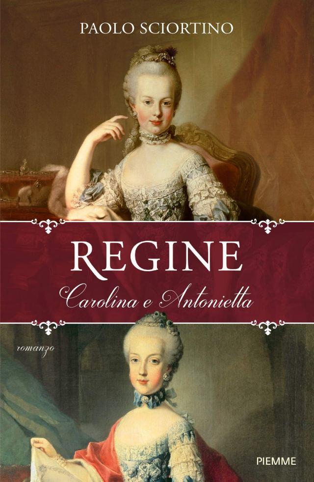 REGINE. CAROLINA E ANTONIETTA Book Cover