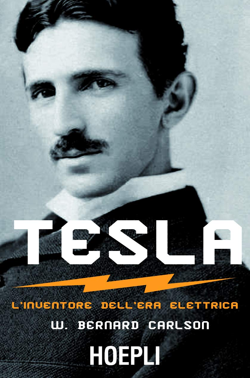 TESLA. L'INVENTORE DELL'ERA ELETTRICA Book Cover