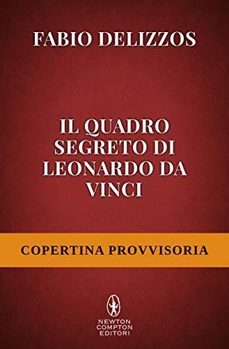 Il quadro segreto di Leonardo Da Vinci Book Cover
