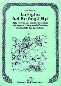 La Figlia del Re degli Elfi Book Cover
