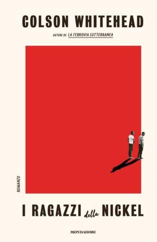I ragazzi della Nickel Book Cover
