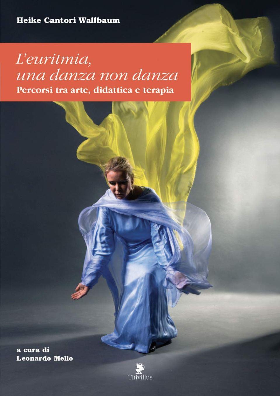 L'Euritmia. Una danza non danza. Percorsi tra arte, didattica e terapia. Book Cover