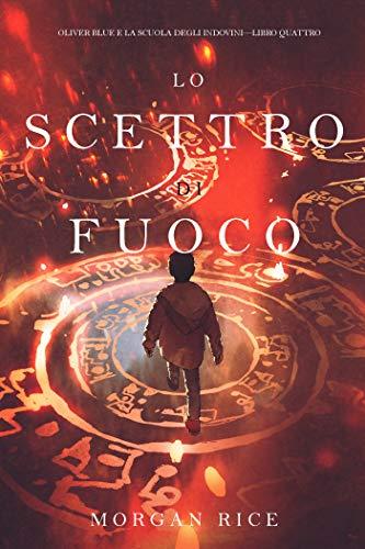 """""""Lo scettro di fuoco"""" Book Cover"""