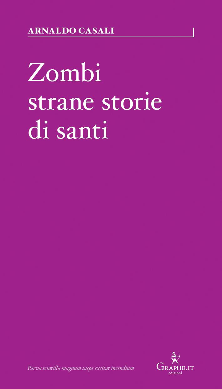 Zombi, strane storie di santi Book Cover