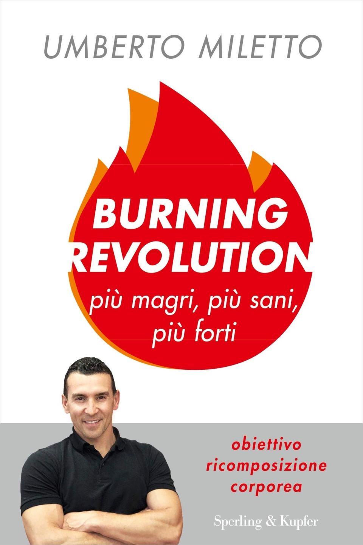 Burning Revolution. Più magri, più sani, più forti. Book Cover