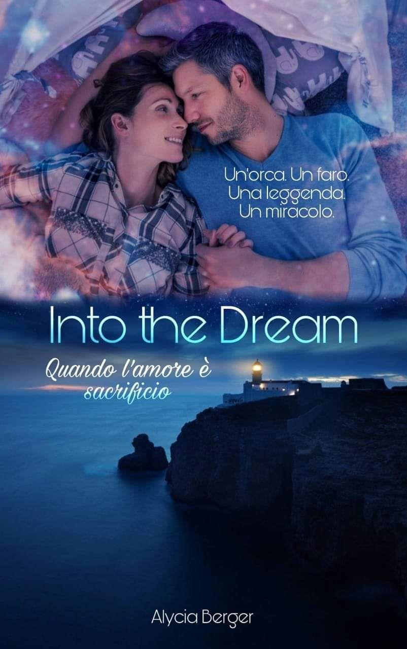 Into the Dream: Quando l'amore è sacrificio Book Cover
