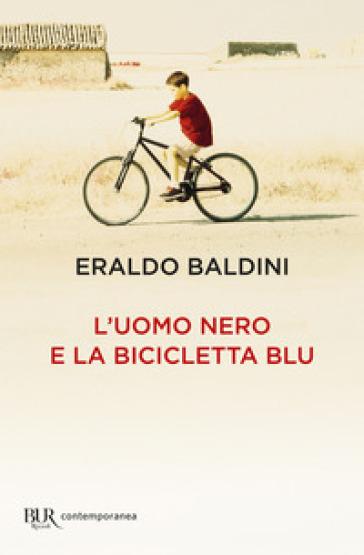 L'uomo nero e la bicicletta blu Book Cover