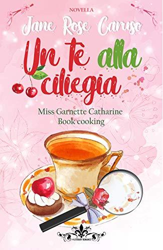 Un Tè alla Ciliegia Book Cover
