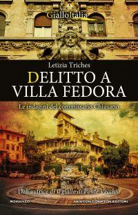 Delitto a Villa Fedora. Le indagini del commissario Chiusano Book Cover