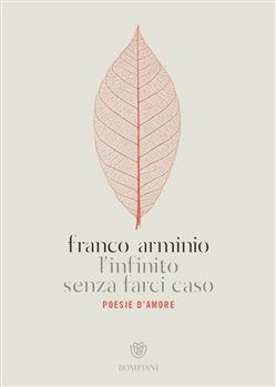 L'infinito senza farci caso. Poesie d'amore Book Cover