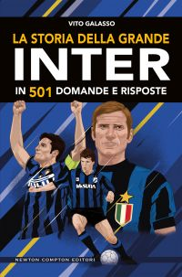 La storia della grande Inter in 501 domande e risposte Book Cover