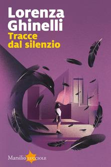 Tracce dal silenzio Book Cover