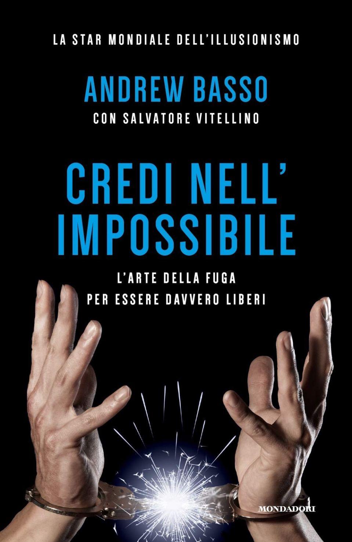Credi nell'impossibile Book Cover