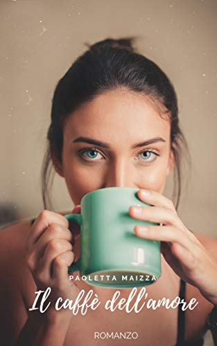 Il caffè dell'amore Book Cover