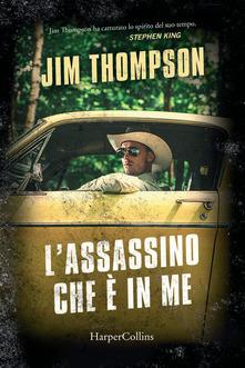 L'assassino che è in me Book Cover