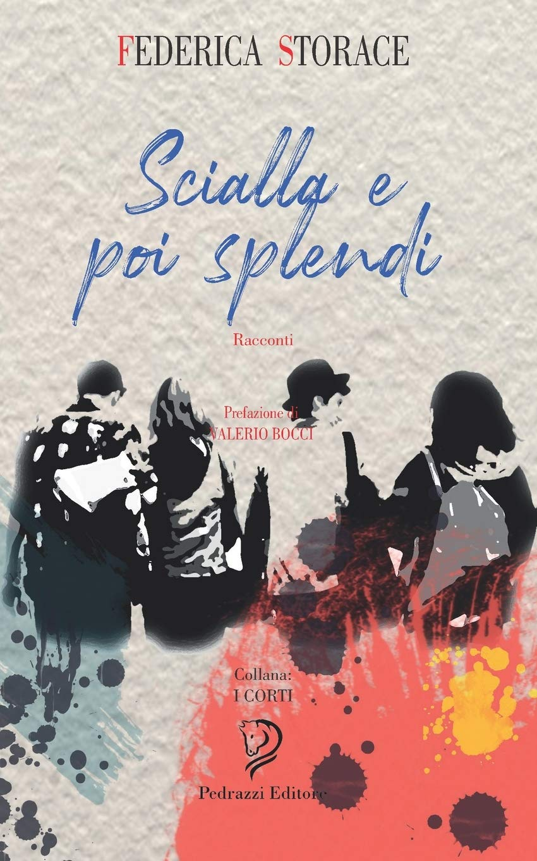 Scialla e poi Splendi Book Cover