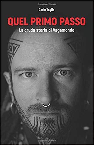 Quel primo passo: La cruda storia di Vagamondo Book Cover