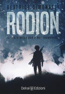 Rodion. Il terzo Reich non è mai tramontato Book Cover