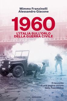 1960. L'Italia sull'orlo della guerra civile Book Cover