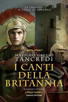 I canti della Britannia. Il Vallo di Adriano. Vol. 2 Book Cover