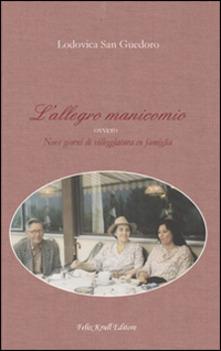 L'allegro manicomio Book Cover