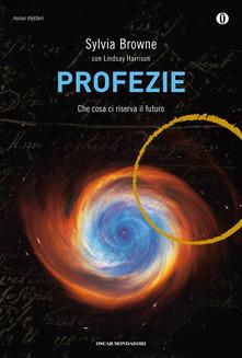 Profezie. Che cosa ci riserva il futuro Book Cover
