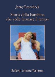 Storia della bambina che volle fermare il tempo Book Cover